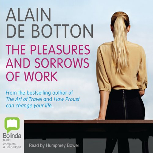 The Pleasures and Sorrows of Work audiobook cover art
