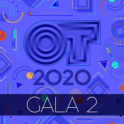 OT Gala 2 (Operación Triunfo 2020)
