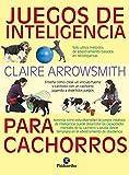 Juegos de inteligencia para cachorros (Color) (Animales de Compañía)