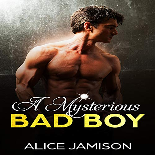 Couverture de A Mysterious Bad Boy