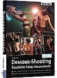 Dessous-Shooting: Sinnliche Fotos inszenieren