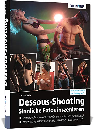 Dessous-Shooting: Sinnliche Fotos inszenieren
