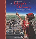 Ishtar's Odyssey: A Family Story for Advent (Storybooks for Advent)