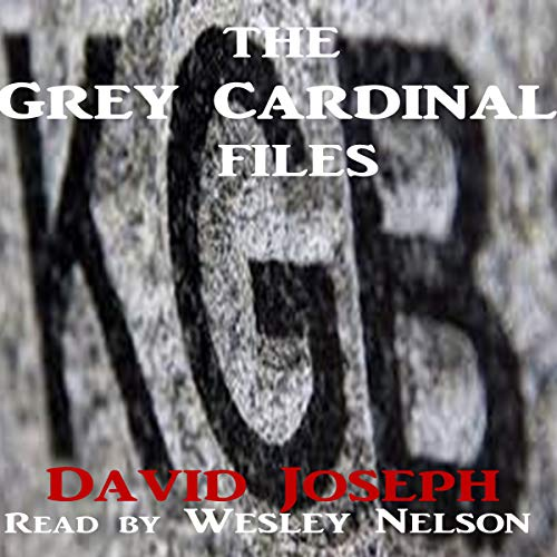 The Grey Cardinal Files (A Novelette) audiobook cover art