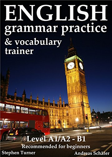 English practice book and vocabulary trainer, (2nd edition): recommended for beginners (English Edition)