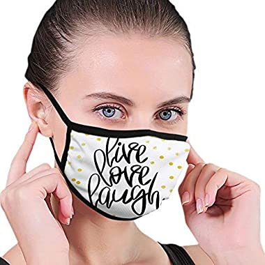 Cheyan Face Cover Mouth Decorative Mask,Live Laugh Love,Hand Lettering on Dotted Backdrop Inspirational Phrase,Black White 3066