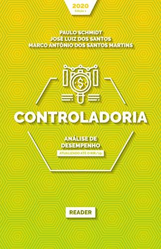 Controladoria: ANÁLISE DE DESEMPENHO: Atualizado até o RIR/19