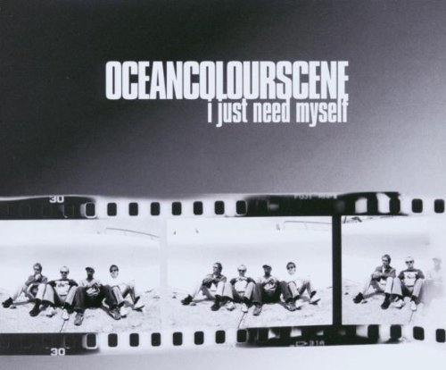 I Just Need Myself [pt 2] by Ocean Colour Scene (2003-07-22)