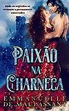 Paixão na Charneca: Um Romance Gótico de Mistério