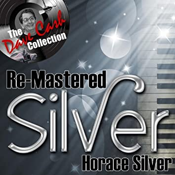 Re-Mastered Silver - [The Dave Cash Collection]