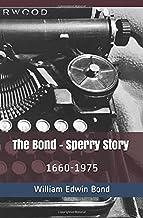The Bond - Sperry Story: 1660-1975