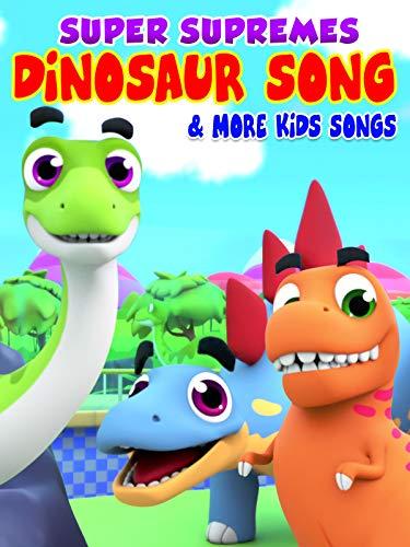 Super Supremes Dinosaur Song & More Kids Songs