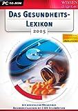 Das Gesundheitslexikon 2005 -