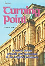 Turning Point: A Novel about Growth and Suspense in an English Seminary