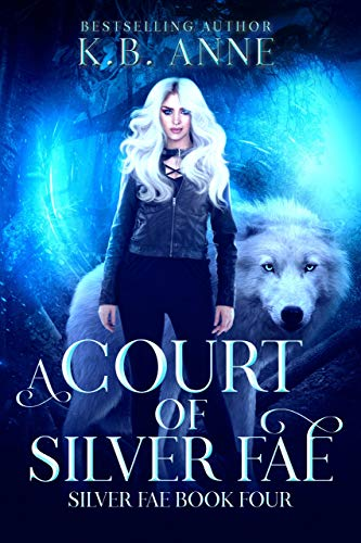 A Court of Silver Fae (English Edition)
