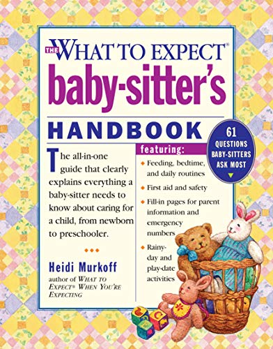 Compare Textbook Prices for What to Expect Baby-Sitter's Handbook Later Printing Edition ISBN 0019628128454 by Murkoff, Heidi