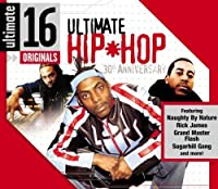 Ultimate 16: Ultimate Hip Hop 30th Anniversary by Ultimate 16 Originals
