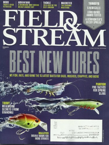 Field and Stream Magazine March 2014 - Best New Lures - Dogs: Train a Shed Retriever - Best Tackle - Turkey Calls