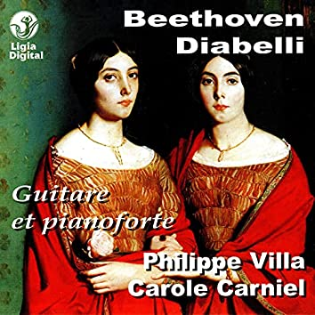 Beethoven and Diabelli: Guitar and pianoforte