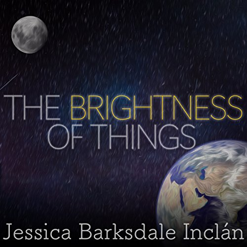 The Brightness of Things audiobook cover art