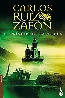 El principe de la niebla (Spanish Edition) by Carlos Ruiz Zafon(2008-01-01)