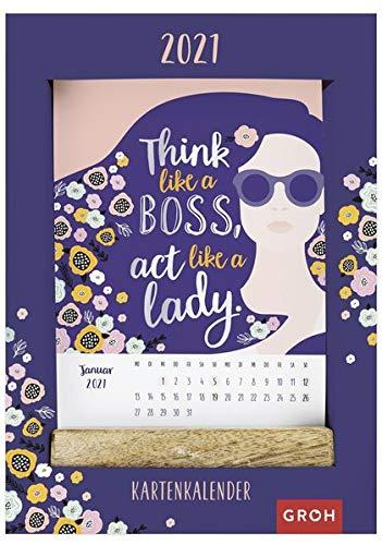 Think like a boss, act like a lady. 2021: Kartenkalender mit Holzaufsteller