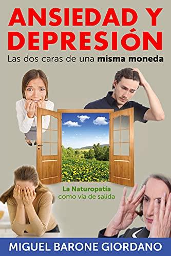 ANSIEDAD Y DEPRESION, LAS DOS CARAS DE UNA MISMA MONEDA: La Neuropatía...