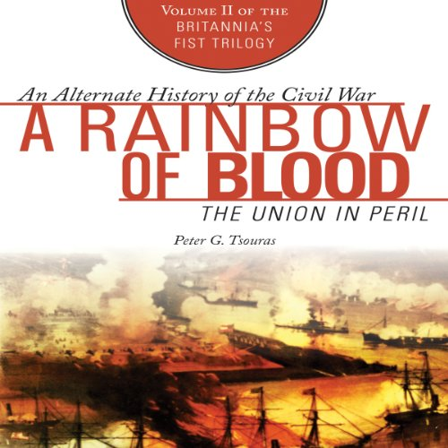 A Rainbow of Blood: The Union in Peril audiobook cover art