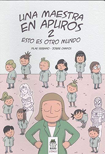 Una maestra en apuros 2: Esto es otro mundo (Bululú Cómic)