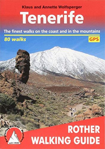 Tenerife (Teneriffa - englische Ausgabe): The finest walks on the coast and in the mountains. 80 walks. With GPS tracks