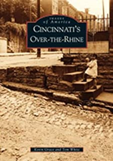 Cincinnati's Over-The-Rhine (OH) (Images of America)