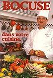 Bocuse dans votre cuisine 222 recettes 222 recettes - FLAMMARION - 07/01/1993
