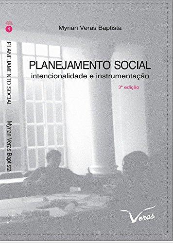 Planejamento Social: Intencionalidade e Instrumentação (Série Livro Texto 1)