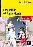 Les Mille et Une Nuits - Suivi d'un dossier thématique « Arts et sciences au temps des califes »