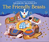 The Friendly Beasts: A Christmas Carol
