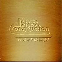 Best Of ..Movin` & Changin` - Brass Construction by Brass Construction (1993-11-02)