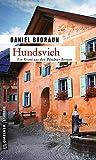 Hundsvieh: Kriminalroman (Claudio Mettler) - Daniel Badraun