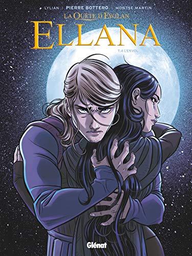 Ellana - Tome 04 : L'Envol