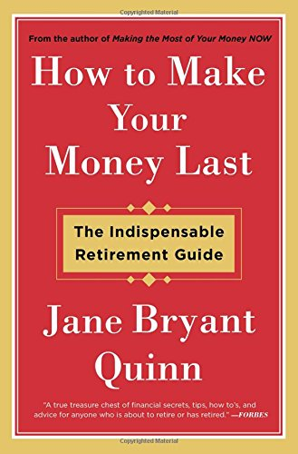 Image OfHow To Make Your Money Last: The Indispensable Retirement Guide