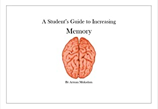 A Student's Guide to Increasing Memory: A Grade 10 Personal Project