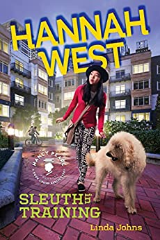 Hannah West: Sleuth in Training (Nancy Pearl's Book Crush Rediscoveries) by [Linda Johns, Nancy Pearl]