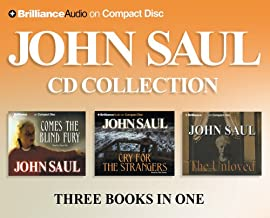 John Saul CD Collection 1: Cry for the Strangers, Comes the Blind Fury, The Unloved (Saul, John)