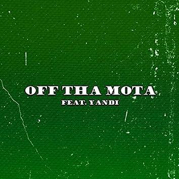 Off Tha Mota (feat. Yandi)