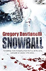 Photo of the book cover of Snowball by Gregory Bastianelli