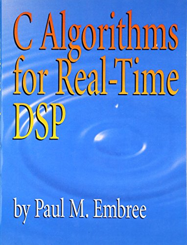 C Algorithms for Real-Time DSP Download