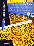 Johann Sebastian Bach: Complete Lute Works - Chaconne  / L'Opera Completa Per Liuto - Ciaccona / Ceuvres completes pour luth - Chaconne