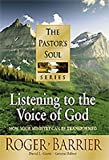 Listening to the Voice of God (PASTORS SOUL)