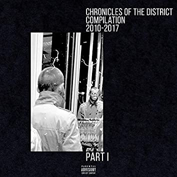 Chronicles of the District. Compilation 2010-2017, Pt. I (Special Edition)