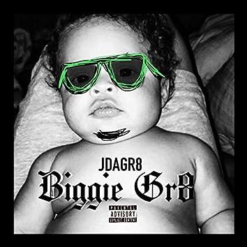 Biggie Gr8