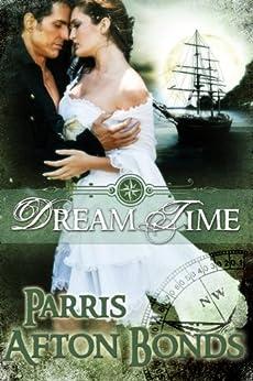 Dream Time: Book I by [Parris Afton Bonds]